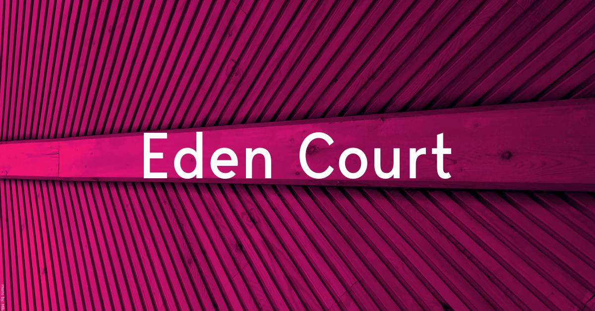 Home | Eden Court